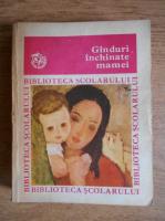Anticariat: Ganduri inchinate mamei