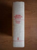 George Ivascu - Istoria literaturii romane (volumul 1)