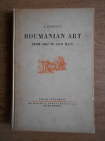 Anticariat: George Oprescu - Roumanian ART from 1800 to our days (1935)