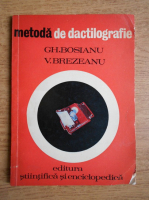 Anticariat: Gh. Bosianu - Metoda de dactilografie