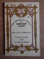 Anticariat: Ion Luca Caragiale - O faclie de paste. Pacat. In vreme de razboi