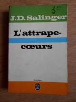 Anticariat: J. D. Salinger - L'attrape-coeurs