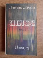 James Joyce - Ulise (volumul 2)