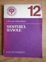 Anticariat: Maria Cordoneanu - Idei si atitudini. Mesterul Manole