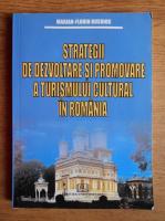 Anticariat: Marian Florin Busuioc - Strategii de dezvoltare si promovare a turismului cultural in Romania