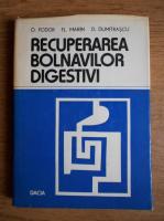 O. Fodor, Florea Marin - Recuperarea bolnavilor digestivi