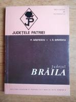 P. Gastescu - Judetele patriei. Braila