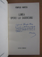 Anticariat: Pompiliu Marcea - Lumea lui Sadoveanu (cu autograful autorului)