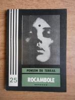 Anticariat: Ponson du Terrail - Rocambole (volumul 7)