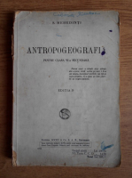 Anticariat: Simion Mehedinti - Antropogeografia pentru clasa a VI-a secundara (1924)