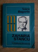 Anticariat: Voicu Bugariu - Zaharia Stancu