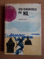 Andre Davy - Cu caiacele pe Nil