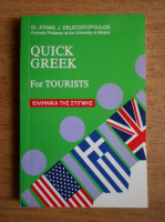 Anticariat: Athan J. Delicostopoulos - Quick Greek for tourists