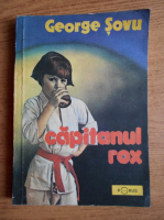 Anticariat: George Sovu - Capitanul Rox
