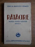 Anticariat: Ioan Alexandru Bratescu Voinesti - Ratacire (1937)