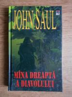 Anticariat: John Saul - Mana dreapta a diavolului