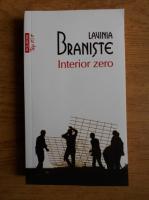 Anticariat: Lavinia Braniste - Interior zero