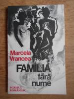 Marcela Vrancea - Familia fara nume