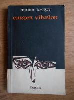 Maria Ionita - Cartea vilvelor