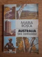 Anticariat: Maria Rosca - Australia, tara contrastelor