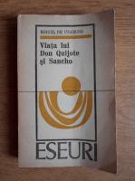 Anticariat: Miguel de Unamuno - Viata lui Don Quijote si Sancho