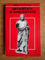 Mihai Gramatopol - Antichitate si modernitate