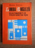 Anticariat: Monica Ionescu - Limba engleza. Electronica si telecomunicatii