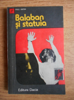 Paul Antim - Balaban si statuia
