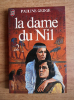 Anticariat: Pauline Gedge - La dame du Nil (volumul 2)