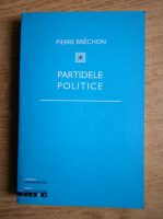 Pierre Brechon - Partidele politice