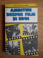 Anticariat: Traian Popescu Tracipone - Amintiri despre film si eroi