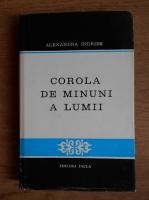 Anticariat: Alexandra Indries - Corola de minuni a lumii