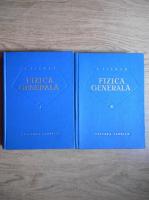 Anticariat: Alexandru Cisman - Fizica generala (2 volume)
