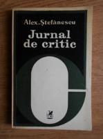 Alexandru Stefanescu - Jurnal de critic