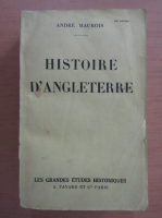 Anticariat: Andre Maurois - Histoire d'Angleterre