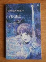 Anticariat: Angela Pasca - Veghe