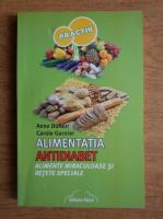 Anne Dufour - Alimentatia antidiabet. Alimente miraculoase si retete speciale