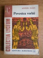 Anticariat: Anton Pann - Povestea vorbirii