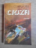 Anticariat: Carlos Flores - Criza