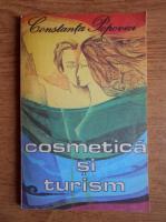 Anticariat: Constanta Popovici - Cosmetica si turism