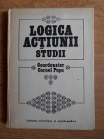 Anticariat: Cornel Popa - Logica actiunii. Studii