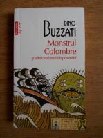 Anticariat: Dino Buzzati - Monstrul Colombre si alte cincizeci de povestiri