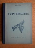Dorin Pavel - Masini hidraulice (volumul 1)