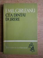 Anticariat: Emil Girleanu - Cea dintai durere