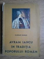 Florian Dudas - Avram Iancu in traditia poporului roman