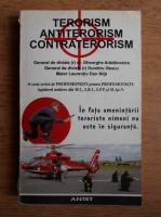 Gheorghe Aradavoaice - Terorism, antiterorism, contraterorism