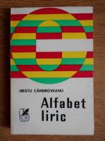 Anticariat: Hristu Candroveanu - Alfabet liric