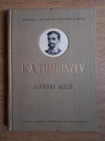 Anticariat: K. A. Timiriazev - Lucrari alese