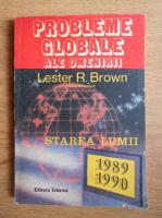 Lester R. Brown - Probleme globale ale omenirii