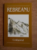 Anticariat: Liviu Rebreanu - Craisorul